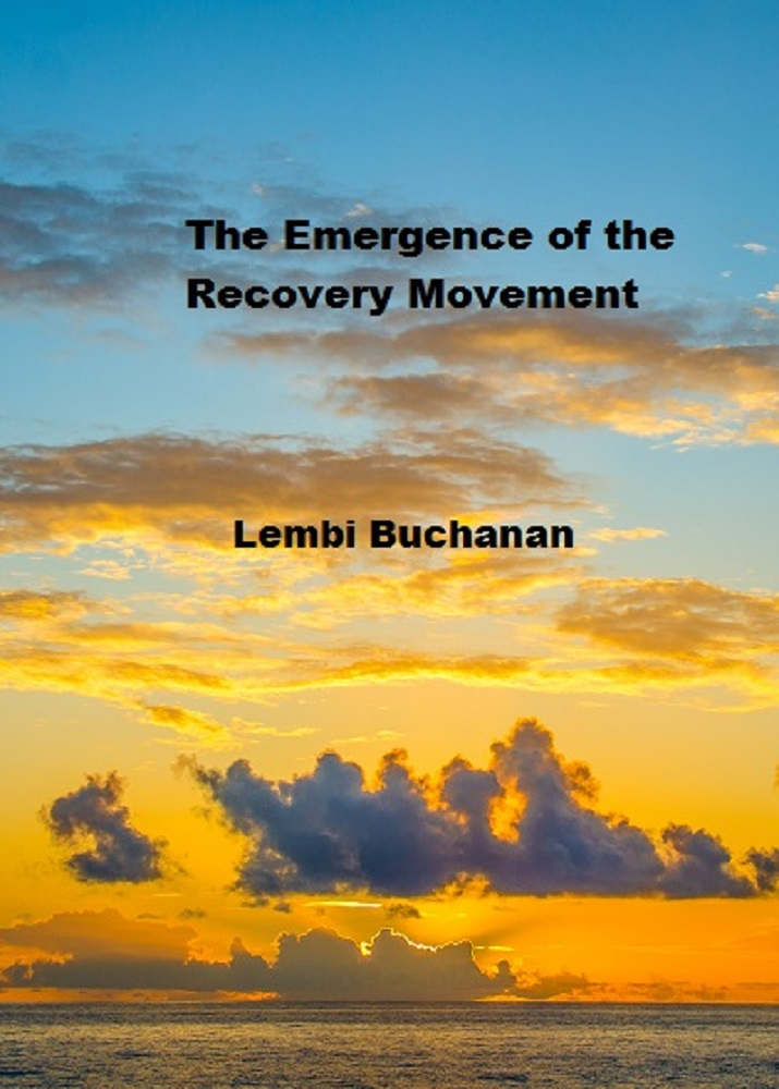 The Emergence of the Recovery Movement
